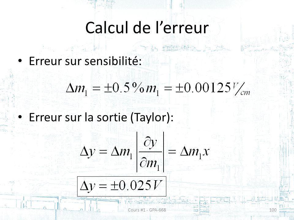 Calcul de lerreur Erreur sur sensibilité: Erreur sur la sortie (Taylor): Cours #1 - GPA-668100
