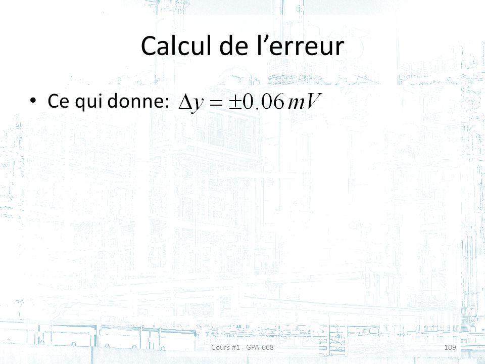 Calcul de lerreur Ce qui donne: Cours #1 - GPA-668109