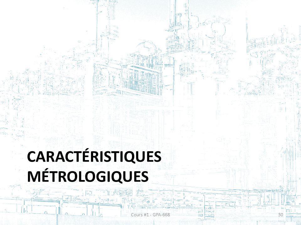 CARACTÉRISTIQUES MÉTROLOGIQUES Cours #1 - GPA-66830