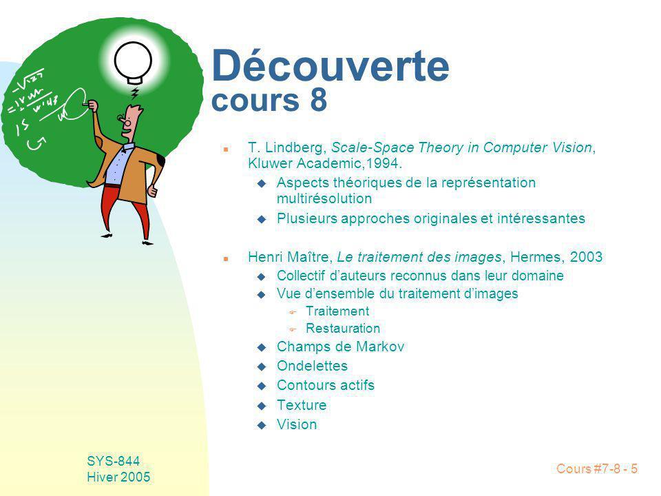 Cours #7-8 - 56 SYS-844 Hiver 2005 F Nevatia-Babu