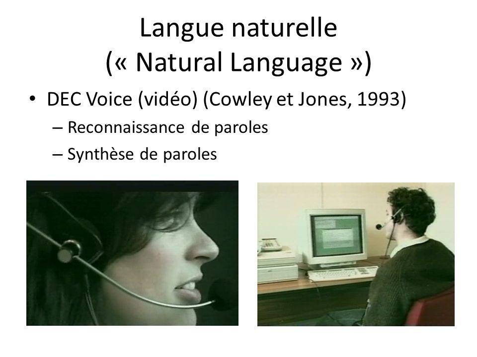 Langue naturelle (« Natural Language ») DEC Voice (vidéo) (Cowley et Jones, 1993) – Reconnaissance de paroles – Synthèse de paroles