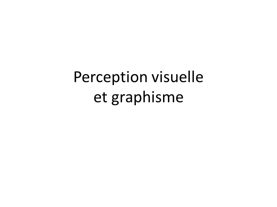 Perception visuelle et graphisme
