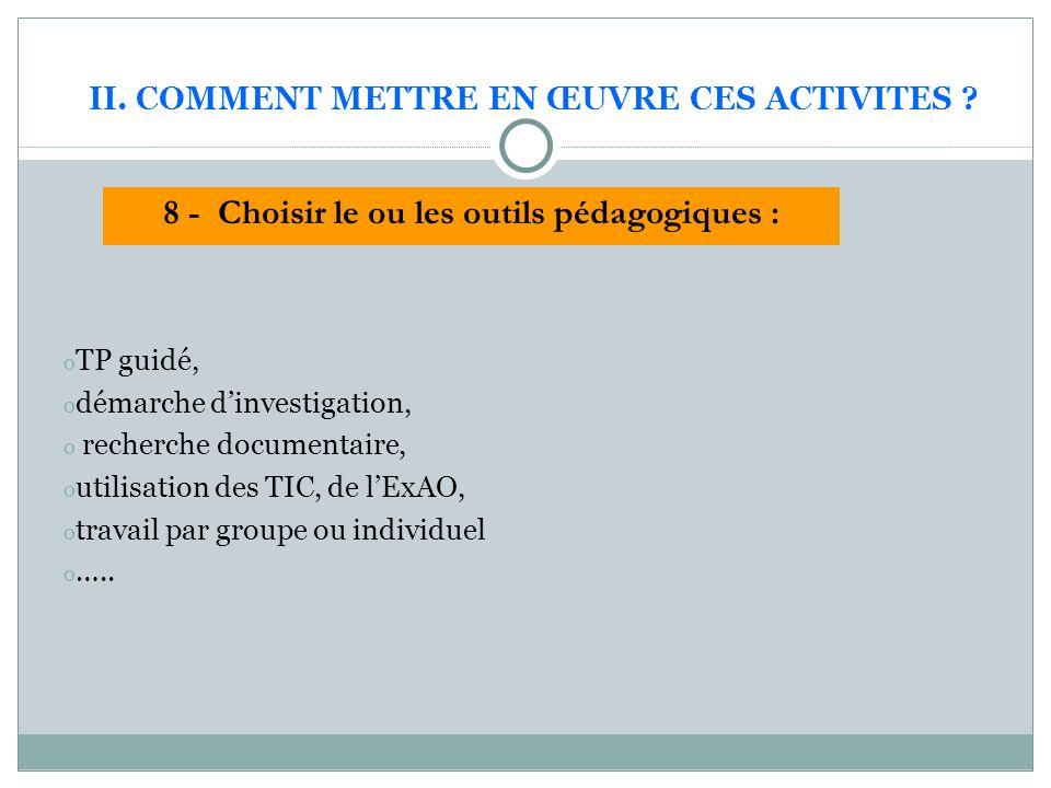 II. COMMENT METTRE EN ŒUVRE CES ACTIVITES .