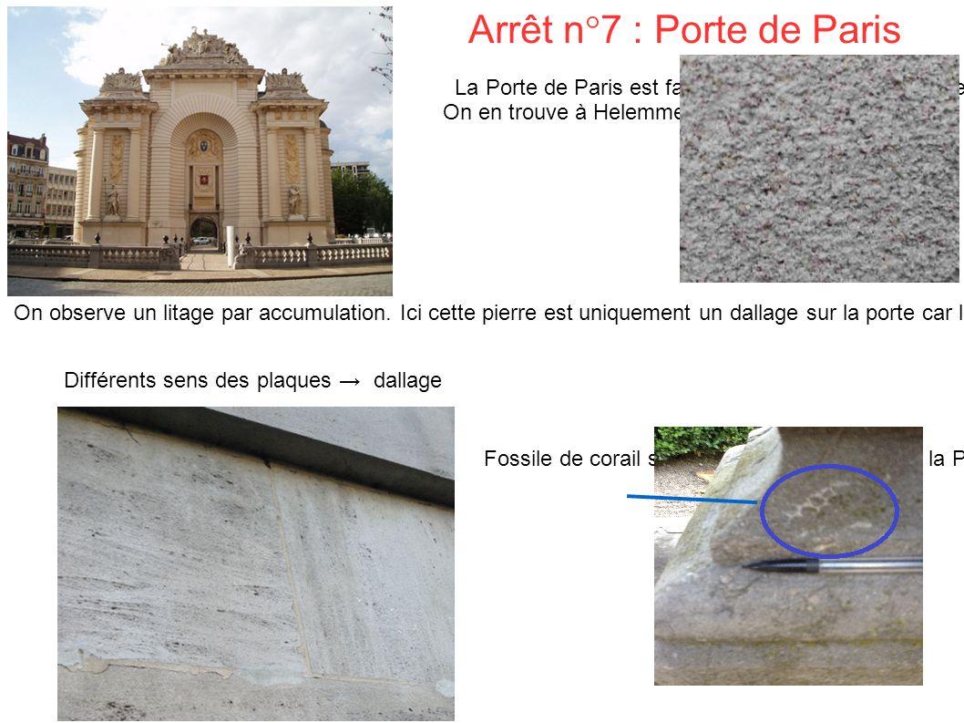 Arrêt n°7 : Porte de Paris La Porte de Paris est faite de calcaire oolitique.