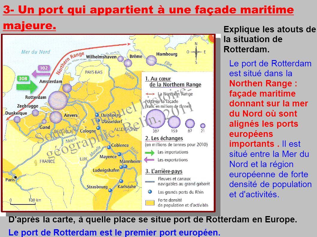 D après la carte, à quelle place se situe port de Rotterdam en Europe.
