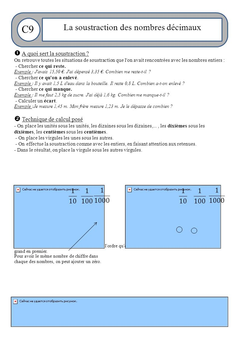 Maitresse Célestine – août 2011 C9 La soustraction des nombres décimaux  A quoi sert la soustraction .