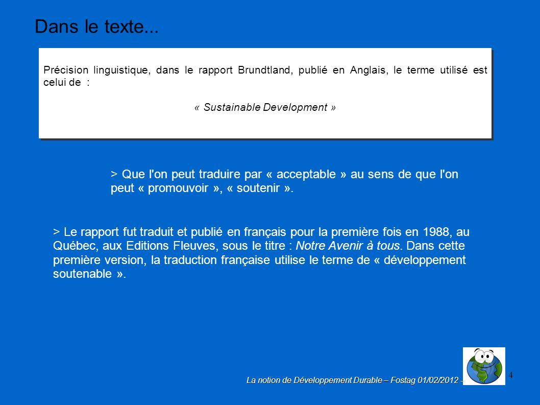 4 pr cision linguistique dans le rapport brundtland publi en anglais le terme utilis