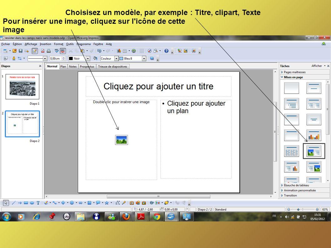 Choisisez un modèle, par exemple : Titre, clipart, Texte Pour insérer une image, cliquez sur l icône de cette image
