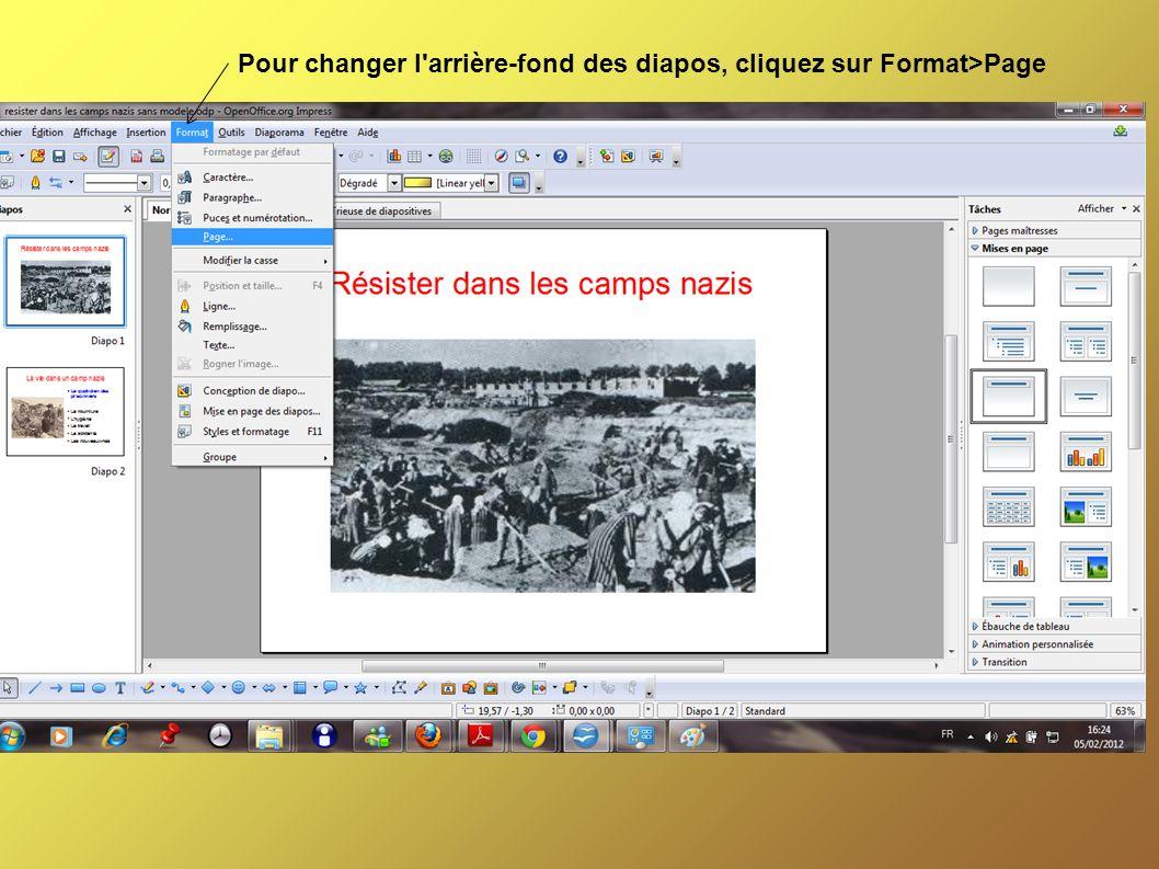 Pour changer l arrière-fond des diapos, cliquez sur Format>Page