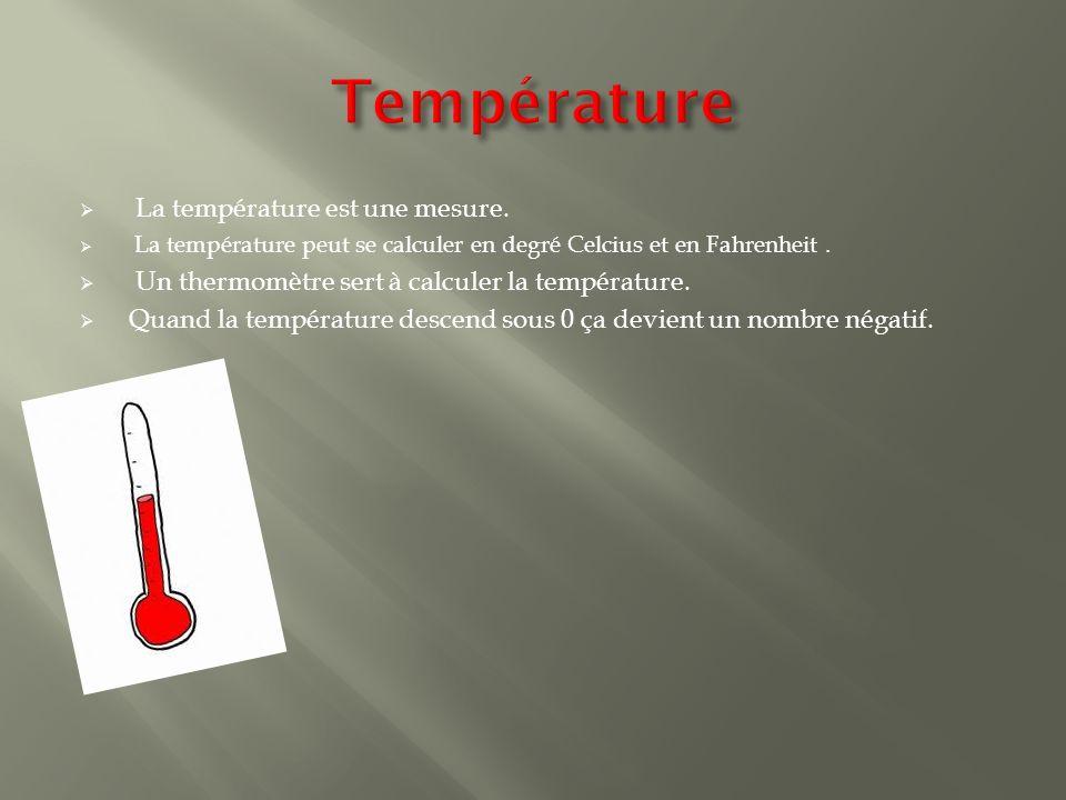  La température est une mesure.