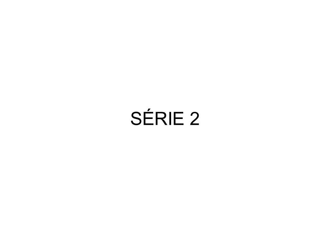 SÉRIE 2