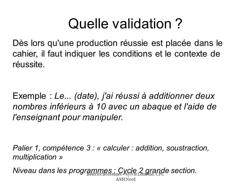 Béatrice Bossennec - Sylvie Lemoine, CPC ASH Nord Quelle validation .
