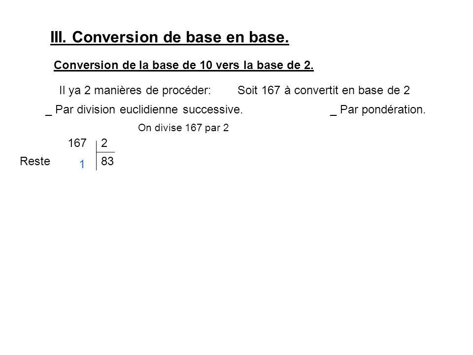 III. Conversion de base en base. Conversion de la base de 10 vers la base de 2.
