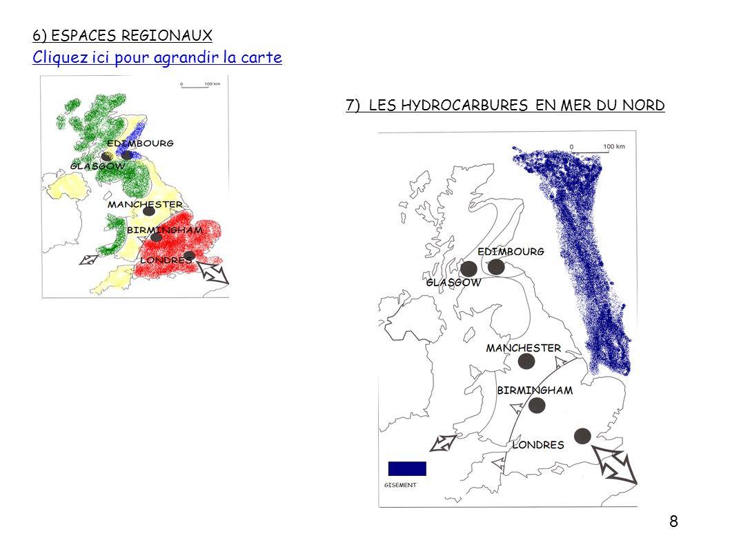 6) ESPACES REGIONAUX Cliquez ici pour agrandir la carte 7) LES HYDROCARBURES EN MER DU NORD 8