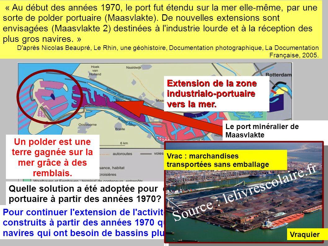 Quelle solution a été adoptée pour continuer l extension de l activité portuaire à partir des années 1970.