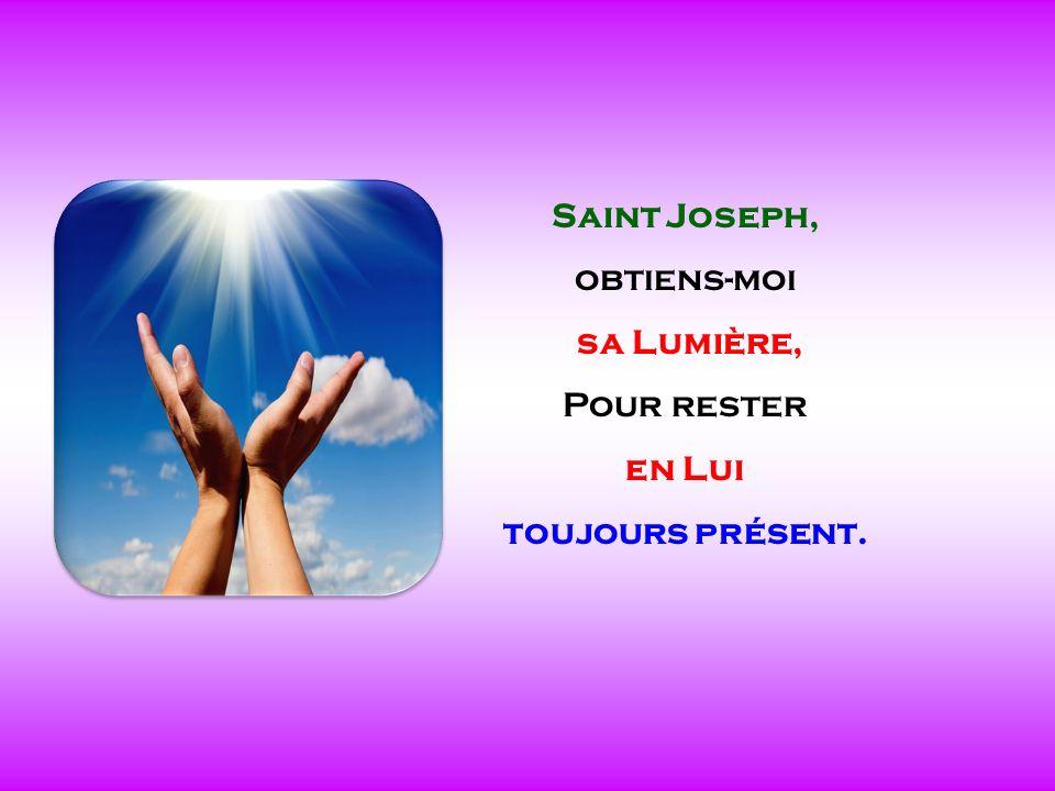 .. Saint Joseph, écoute ma prière. Guide-moi vers Lui comme un enfant.