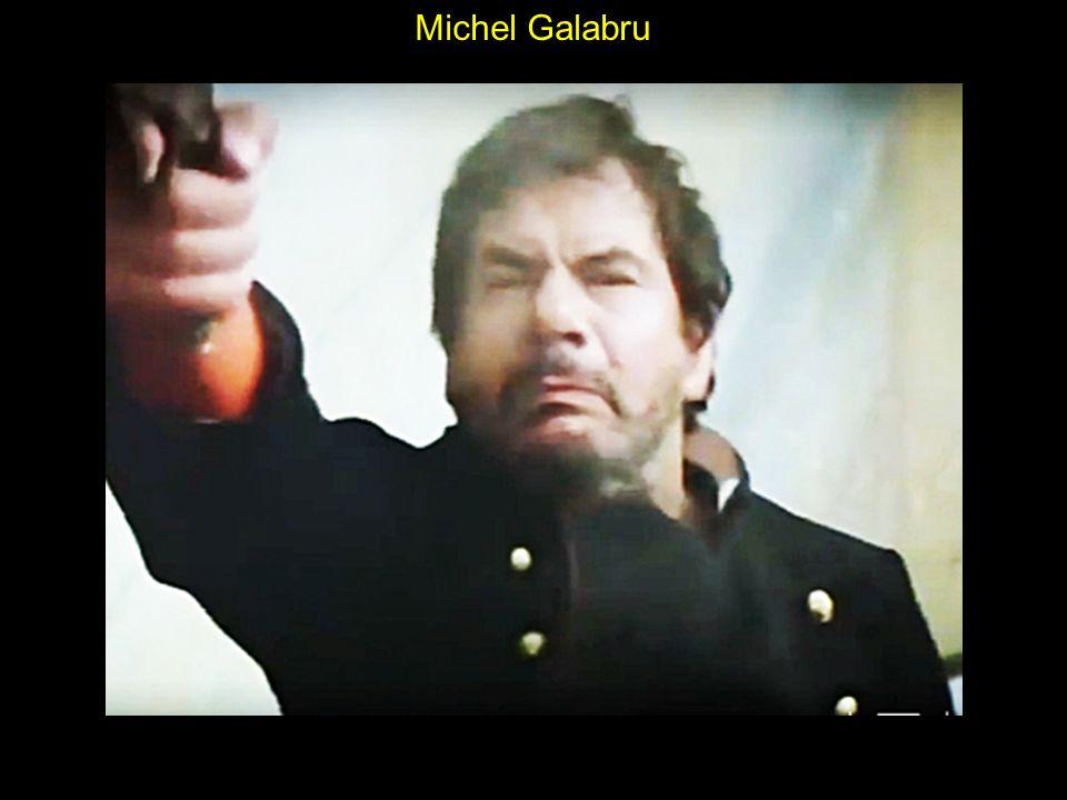 Michel Galabru : le juge et l assassin