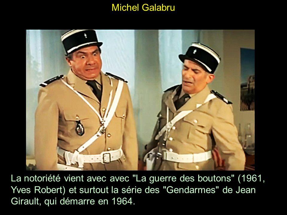Acteur boulimique il a rapidement gagné une stature d acteur populaire, notamment avec Le Gendarme de Saint-Tropez plus tardive.
