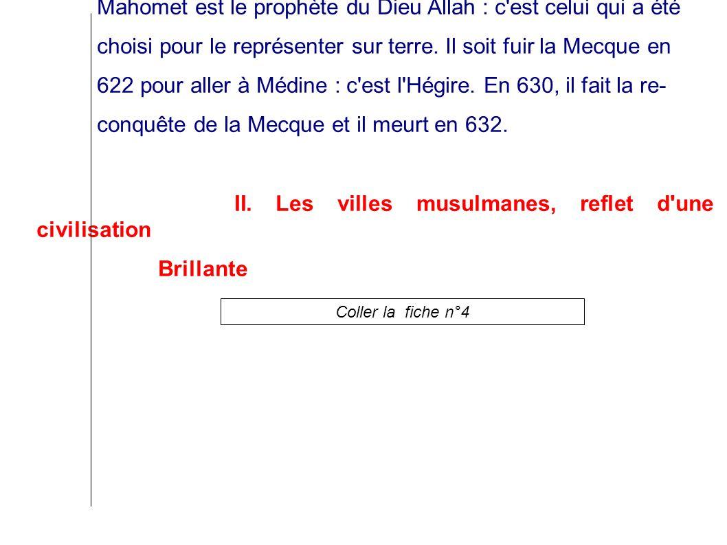 Doc 2 p 18 Mahomet est le prophète du Dieu Allah : c est celui qui a été choisi pour le représenter sur terre.