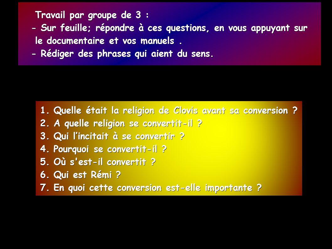 1. Quelle était la religion de Clovis avant sa conversion .