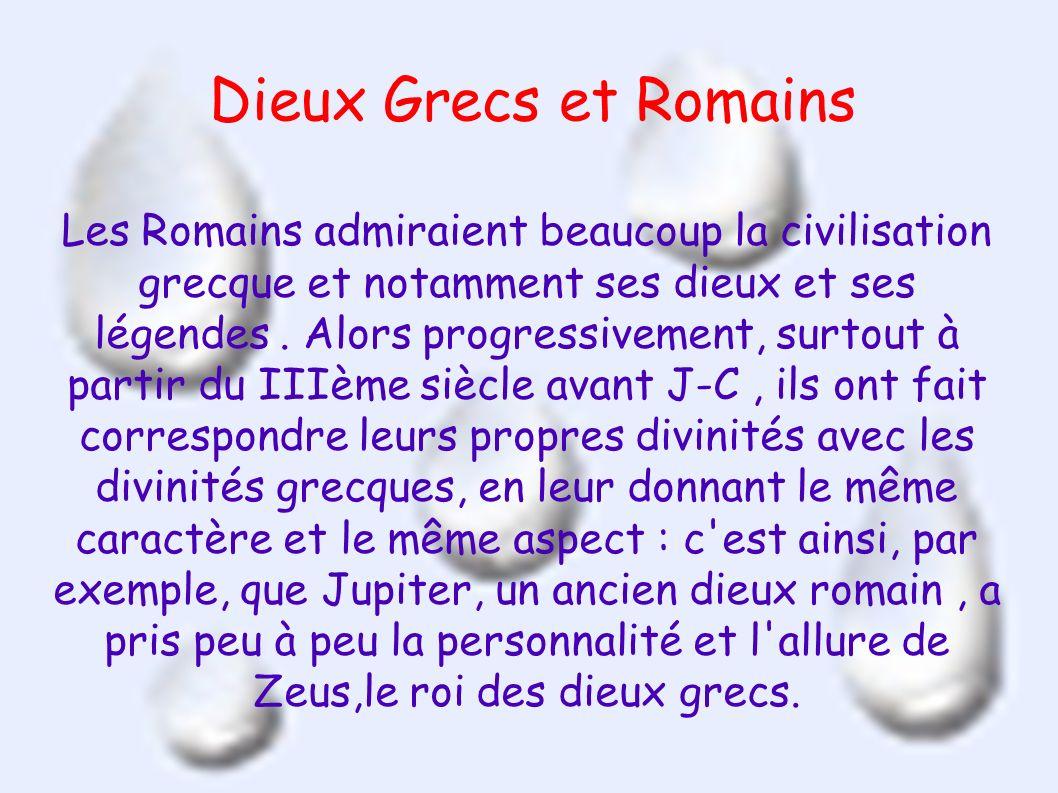 Favori Dieux Grecs et Romains Les Romains admiraient beaucoup la  DI95