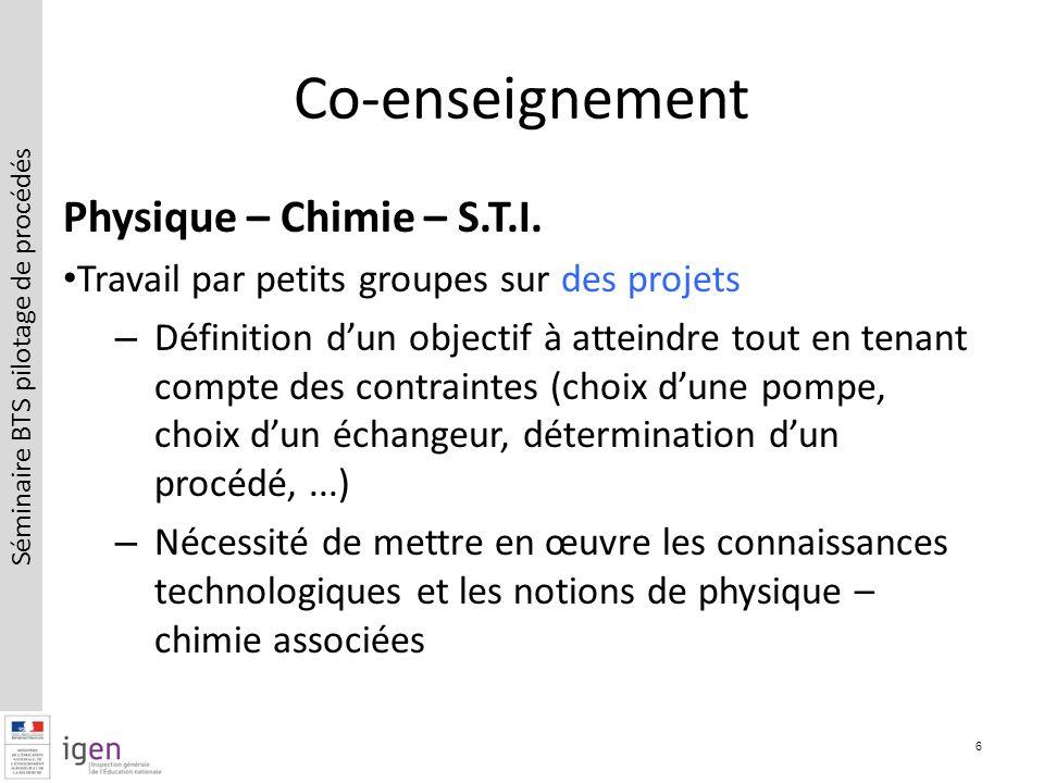 Séminaire BTS pilotage de procédés Co-enseignement Physique – Chimie – S.T.I.