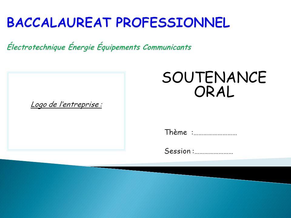 SOUTENANCE ORAL Logo de l'entreprise : Thème :……………………… Session :……………………
