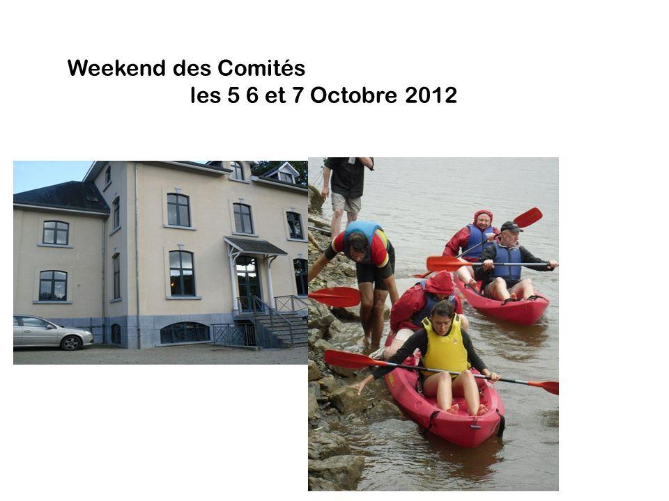Weekend des Comités les 5 6 et 7 Octobre 2012