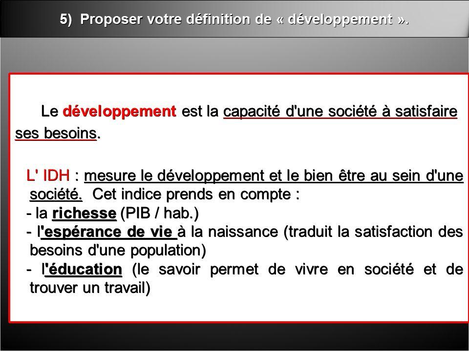 5) Proposer votre définition de « développement ».