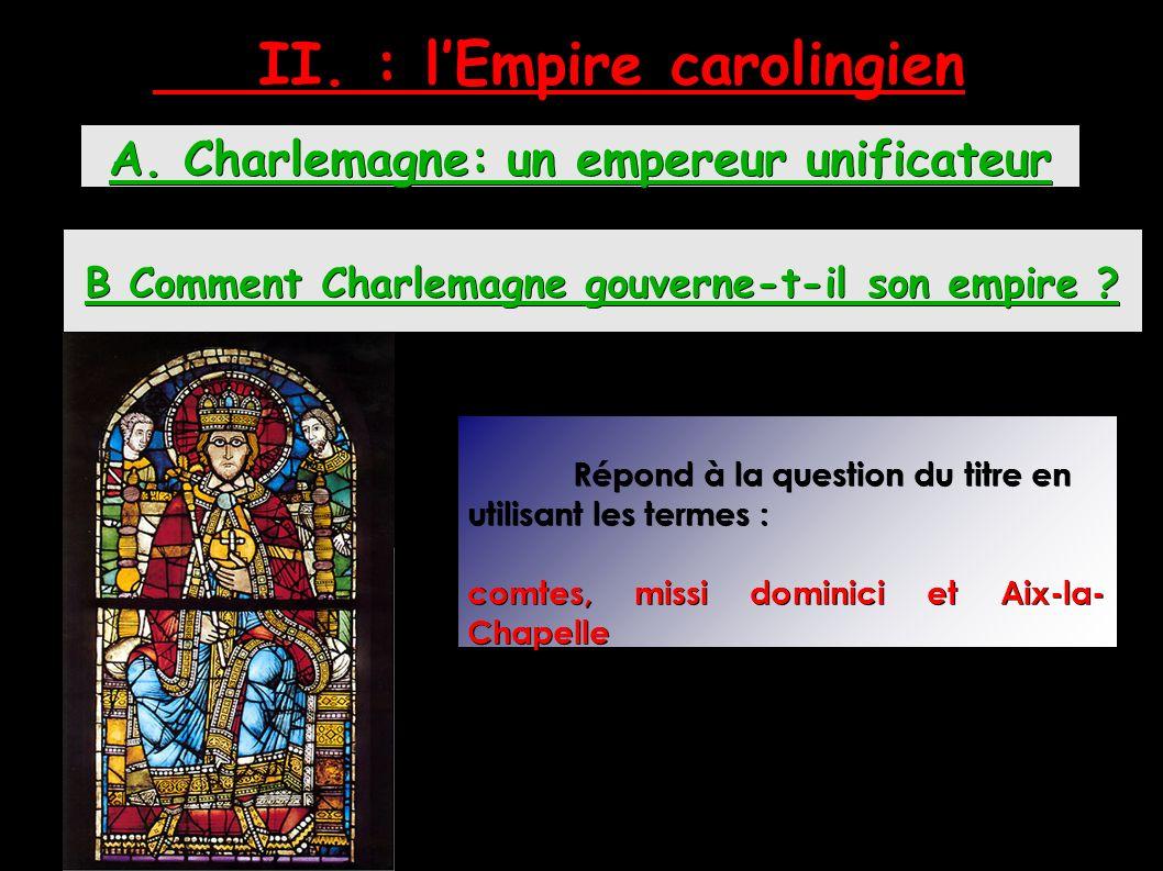 II. : l'Empire carolingien A.