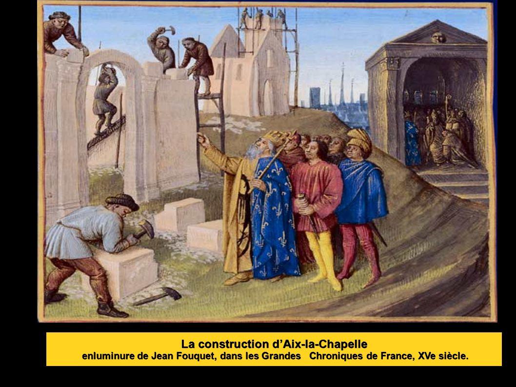 La construction d'Aix-la-Chapelle enluminure de Jean Fouquet, dans les Grandes Chroniques de France, XVe siècle.