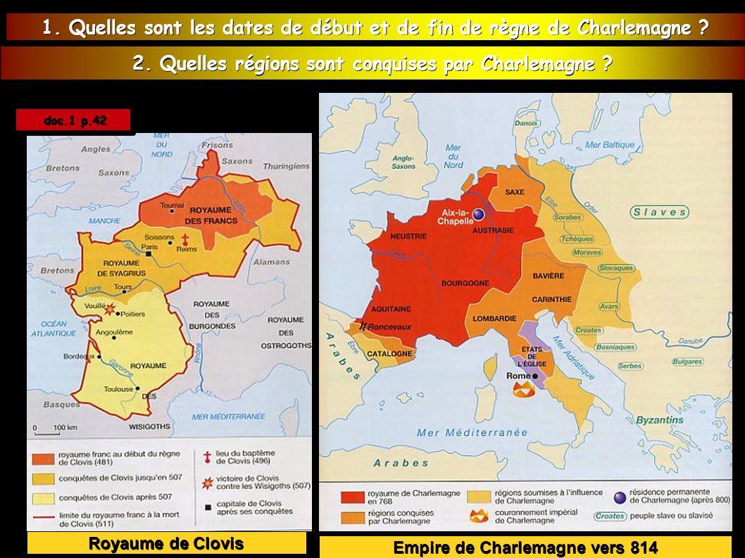 Royaume de Clovis Empire de Charlemagne vers 814 doc.1 p.42 doc.1 p.42 1.