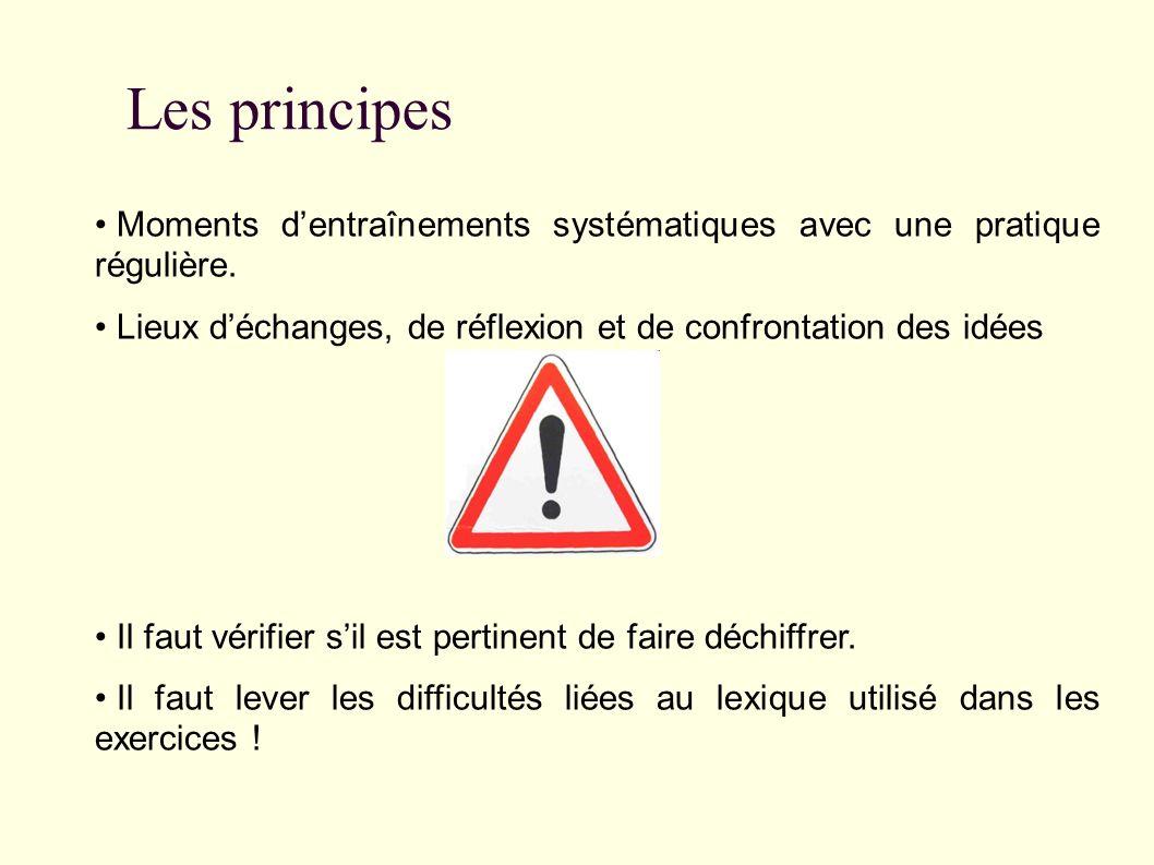 Les principes Moments d'entraînements systématiques avec une pratique régulière.