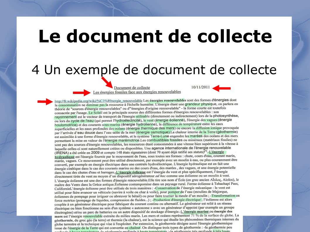Le document de collecte 4 Un exemple de document de collecte