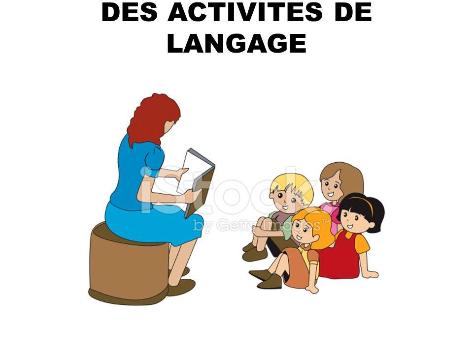 DES ACTIVITES DE LANGAGE