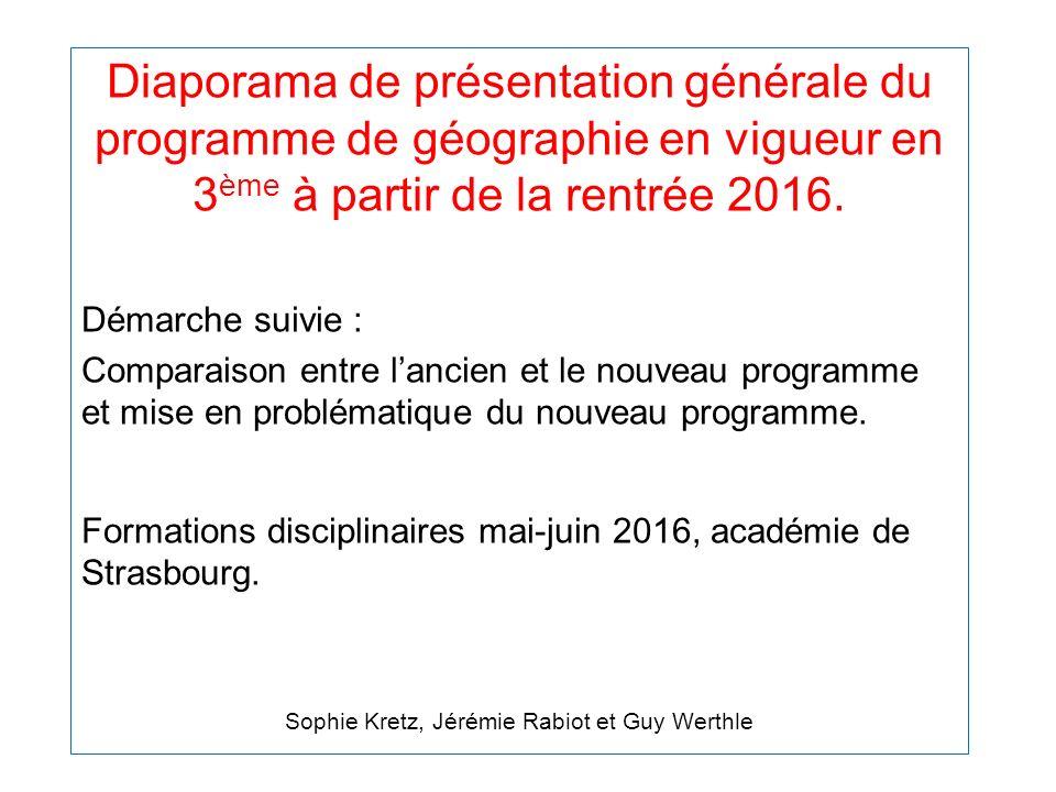 Diaporama de présentation générale du programme de géographie en vigueur en 3 ème à partir de la rentrée 2016.
