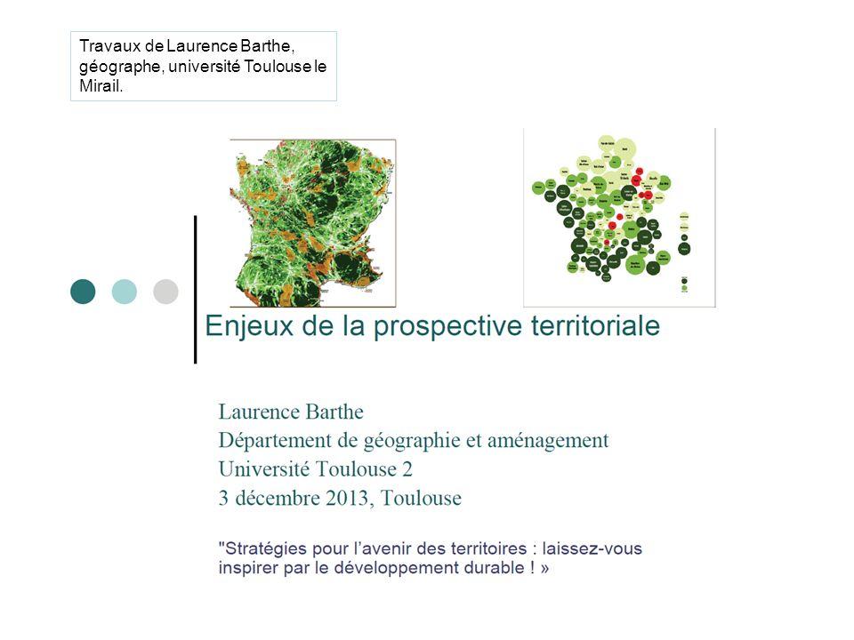 Travaux de Laurence Barthe, géographe, université Toulouse le Mirail.
