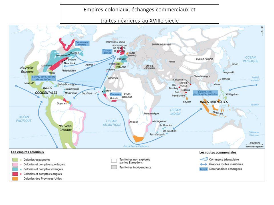 Empires coloniaux, échanges commerciaux et traites négrières au XVIIIe siècle