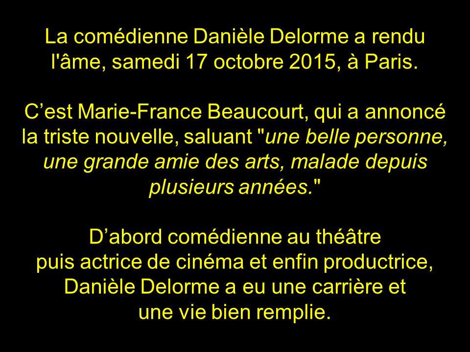 Mettre le son et défiler à votre rythme Adieu Danièle Delorme