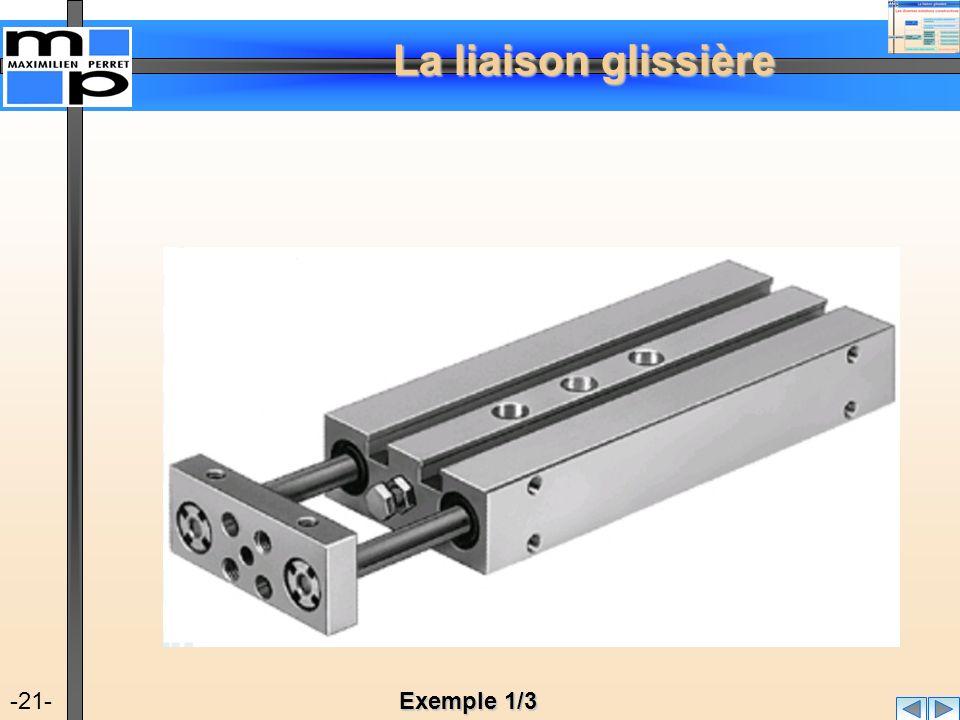 La liaison glissière -21- Exemple 1/3