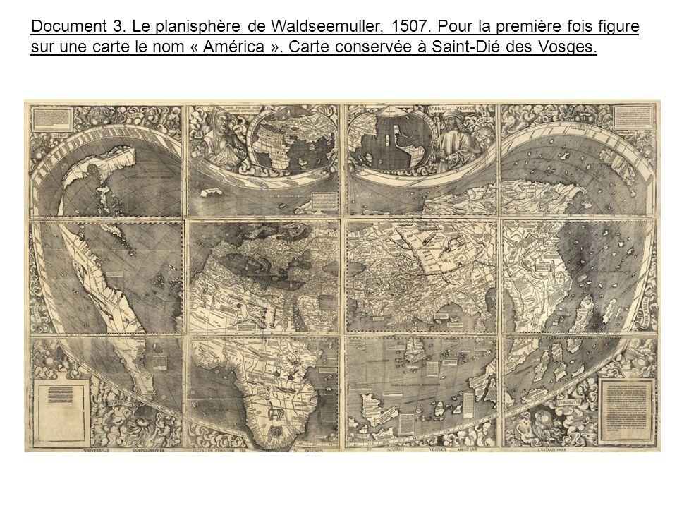Document 3. Le planisphère de Waldseemuller, 1507.
