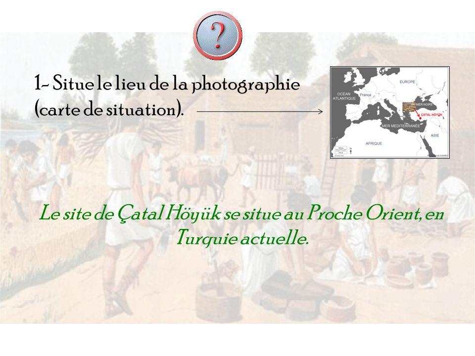 1- Situe le lieu de la photographie (carte de situation).