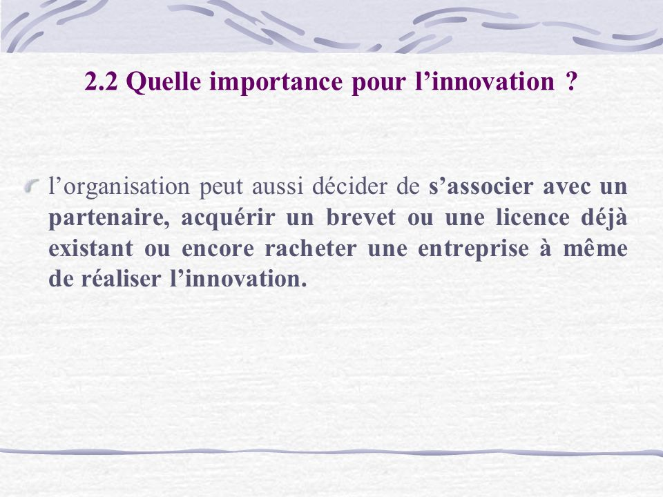 2.2 Quelle importance pour l'innovation .