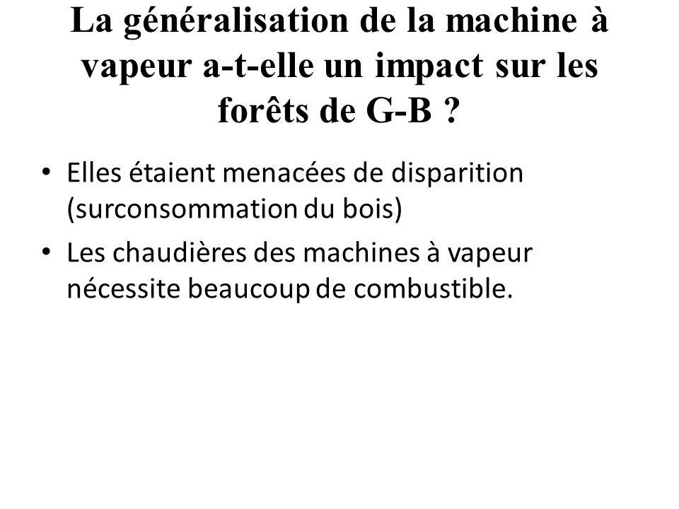 La généralisation de la machine à vapeur a-t-elle un impact sur les forêts de G-B .