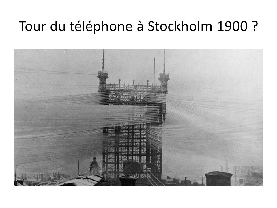 Tour du téléphone à Stockholm 1900