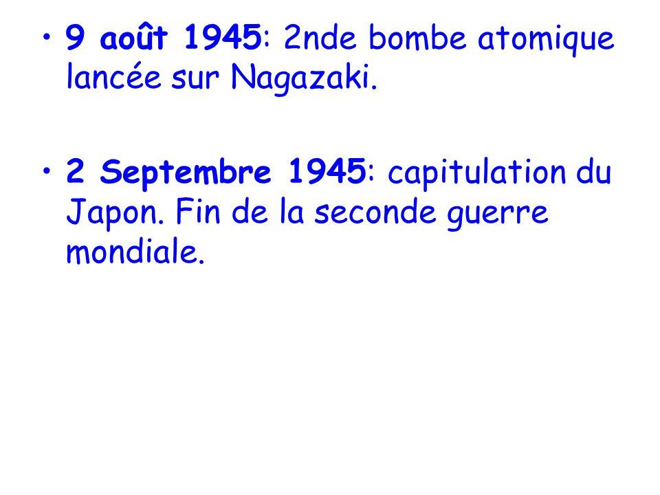 9 août 1945: 2nde bombe atomique lancée sur Nagazaki.