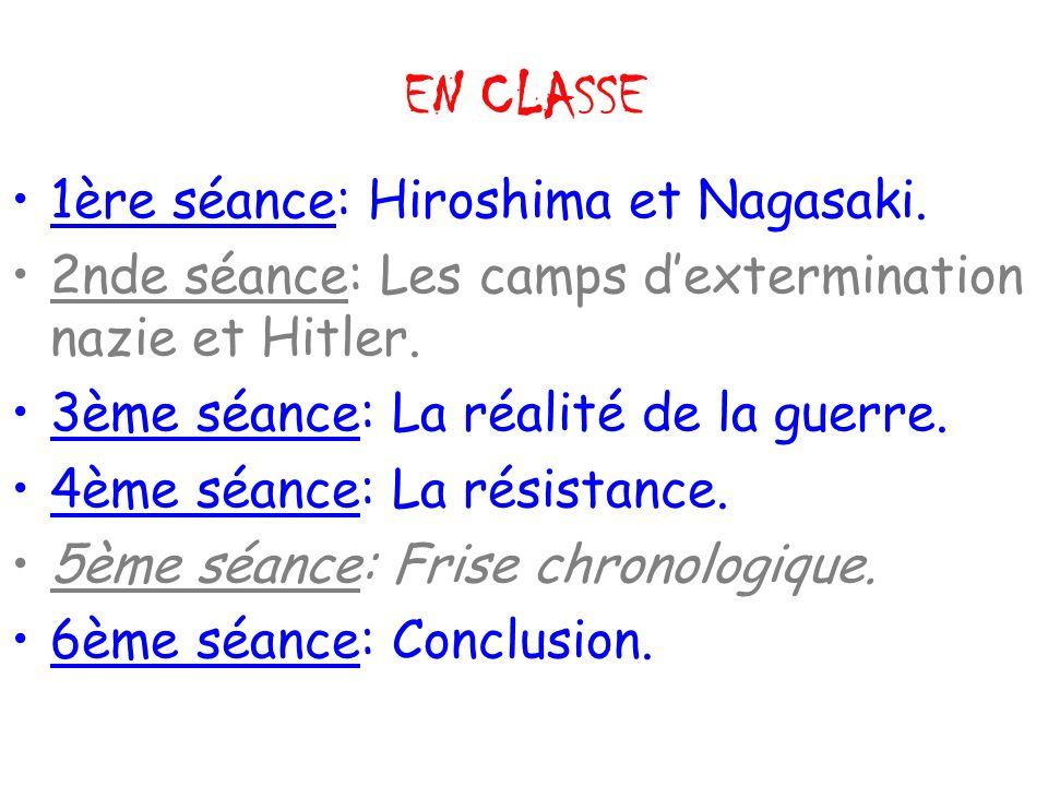 EN CLASSE 1ère séance: Hiroshima et Nagasaki.