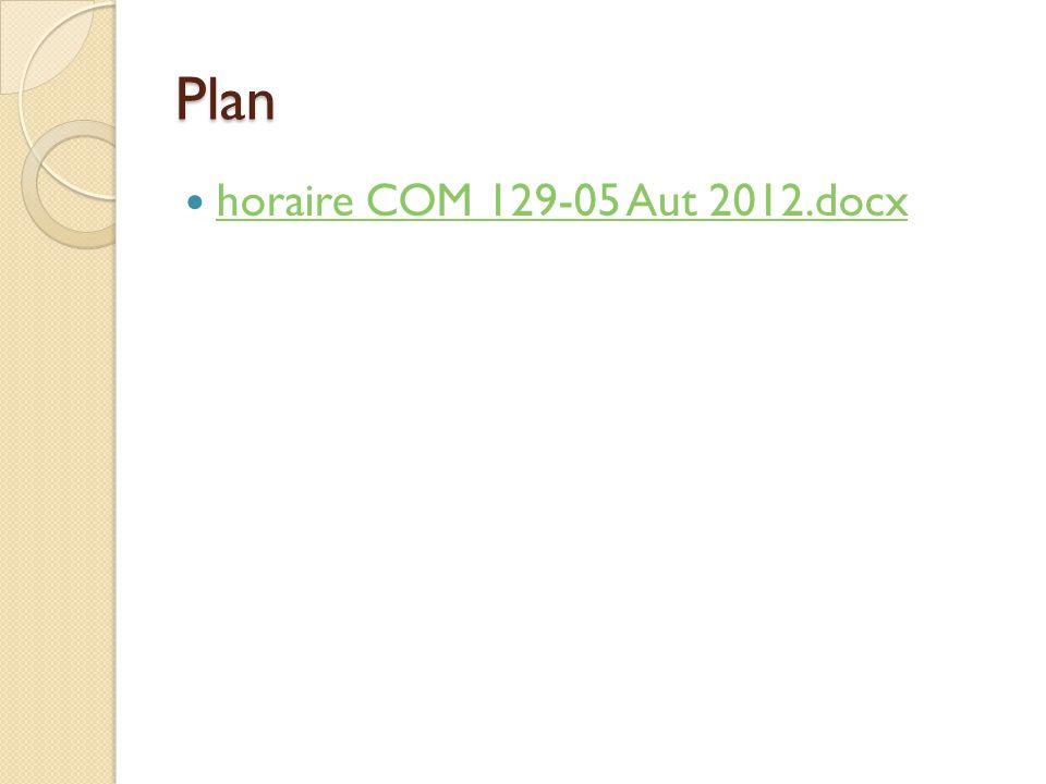 Plan horaire COM 129-05 Aut 2012.docx