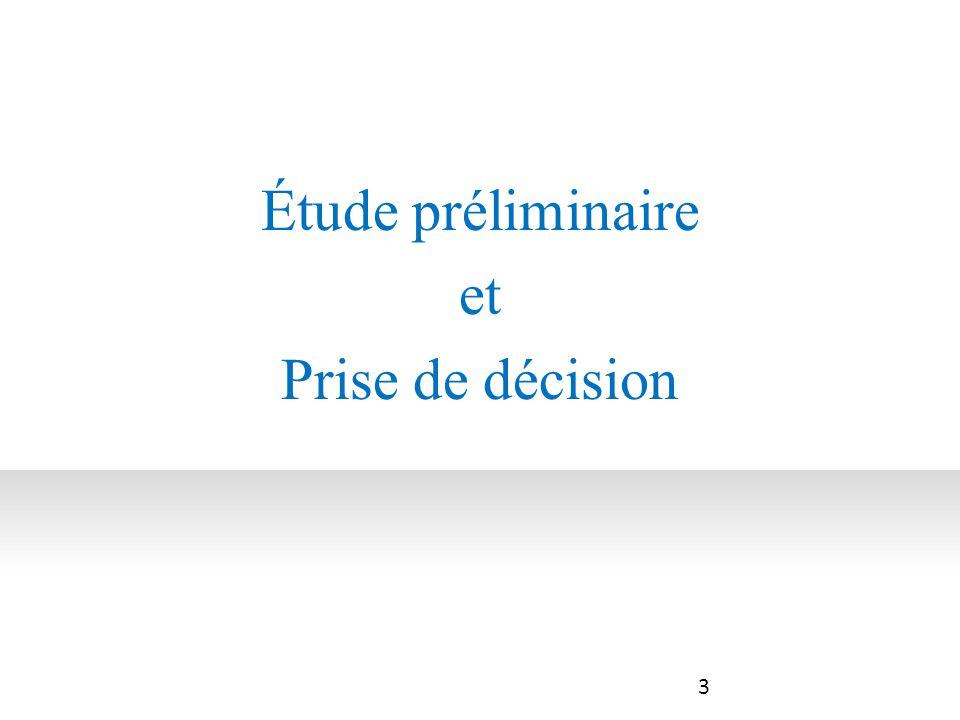 4 Étude préliminaire