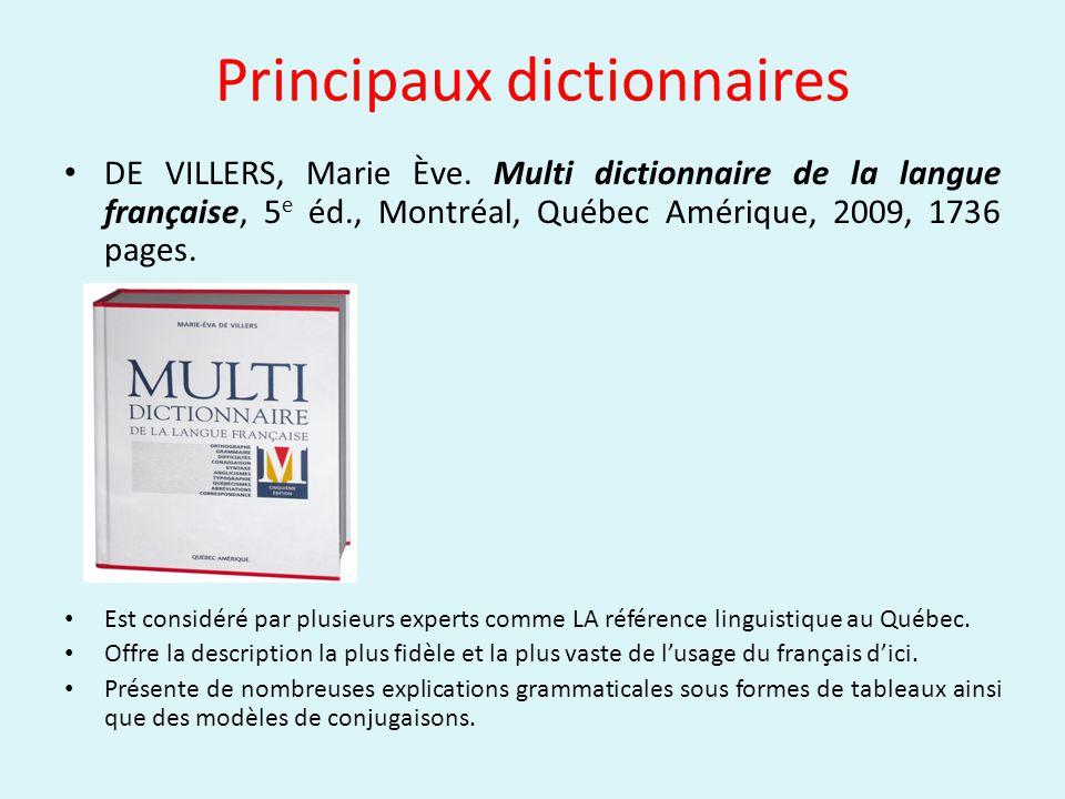 Principaux dictionnaires DE VILLERS, Marie Ève.